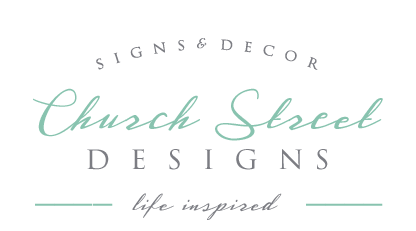 Church Street Designs - Custom Hand Painted Signs and Decor